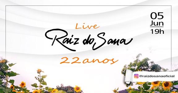 LIVE  RAIZ DO SANA 22 ANOS