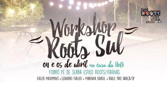 Workshop Roots Sul