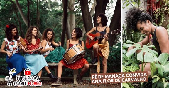 LIVE PÉ DE MANACÁ convida ANA FLOR DE CARVALHO