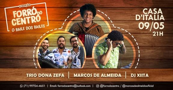 FORRÓ DO CENTRO - O BAILE DOS BAILES - II EDIÇÃO