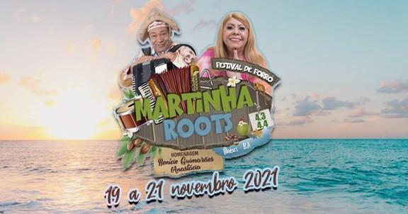 Martinha Roots 4.3 e 4.4 juntos - Homenagem a Benício Guimarães e Anastácia