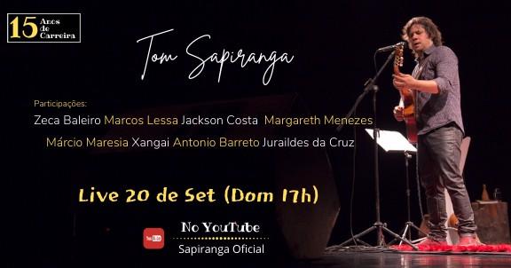 Tom Sapiranga 15 anos de carreira