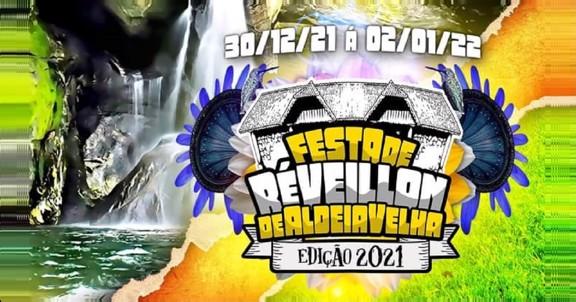 Reveillon Aldeia Velha 2021