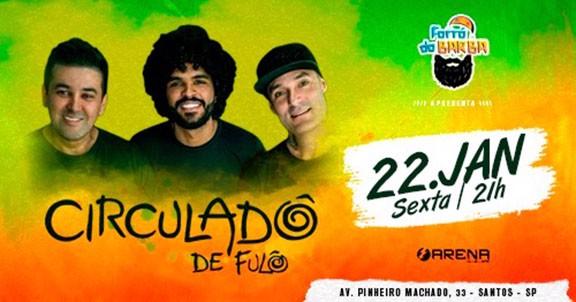 CIRCULADÔ DE FULÔ EM SANTOS - NO FORRÓ DO BARBA