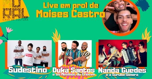 LIVE EM PROL DE MOISES CASTRO