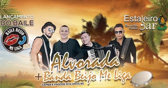 Baile Beijo Me Liga + Banda Alvorada